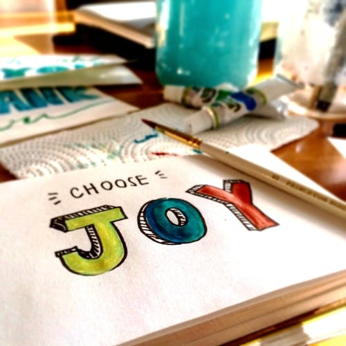 Choose joy and happiness